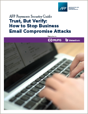 Trust, But Verify: How to Stop Business Email Compromise Attacks