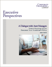 Executive Perspectives on Reassessing Your Investment Policy